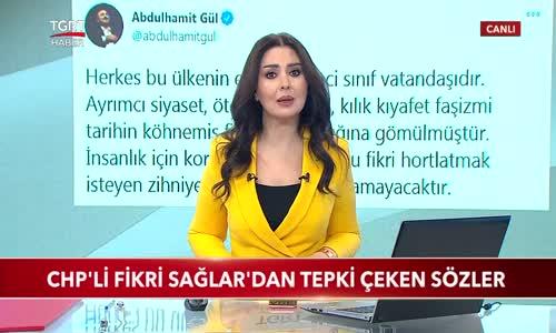 CHP'li Fikri Sağlar'dan Tepki Çeken Sözler