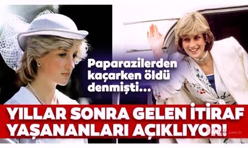 Prenses Diana İle İlgili Yıllar Sonra Gelen İtiraf Yaşananları Açıklar Nitelikte