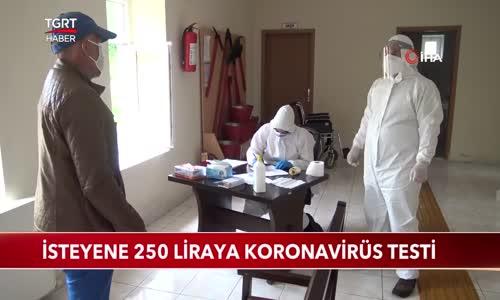 İsteyene 250 Liraya Koronavirüs Testi