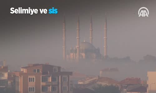 Selimiye ve Sis
