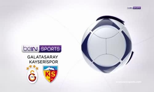 İşte Galatasaray - Kayserispor Maçı