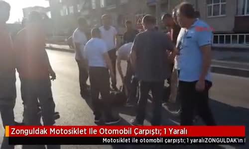 Zonguldak Motosiklet Ile Otomobil Çarpıştı: 1 Yaralı
