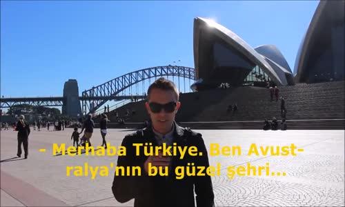 Avustralya- Türkiye Denince Aklınıza İlk Olarak  Ne Gelir