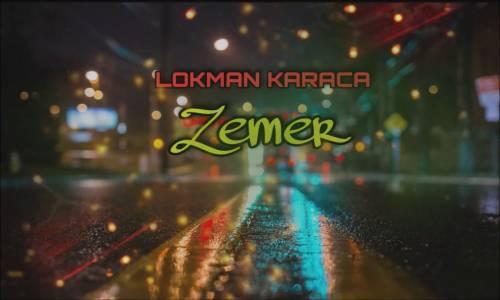Zemer 2019 - (Lokman Karaca)