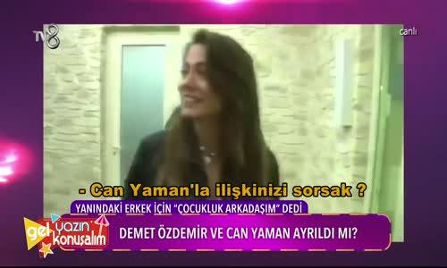 Demet Özdemir - Can Yaman Aşkı Bitti Mi