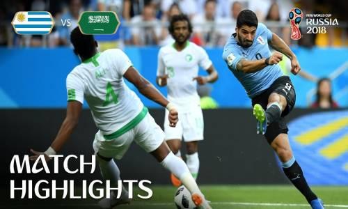 Uruguay 1 - 0 Suudi Arabistan - 2018 Dünya Kupası Maç Özeti