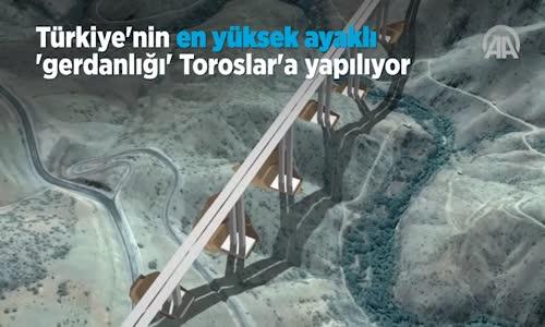 Türkiye'nin en Yüksek Ayaklı  Gerdanlığı  Toroslar'a Yapılıyor