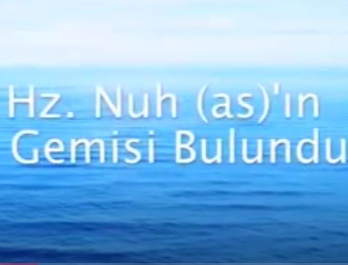 Hz Nuh,un Gemisi Ağrı Dağında Bulundu