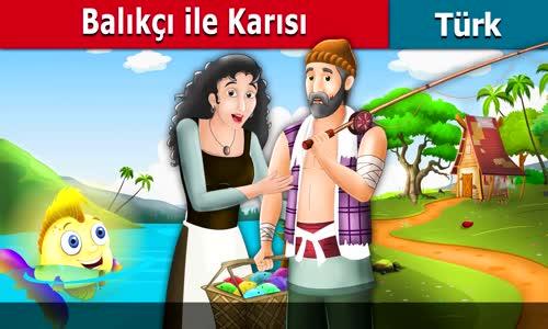 Balıkçı ile Karısı - Masal dinle -  Masallar - Peri Masalları - Türkçe peri masallar