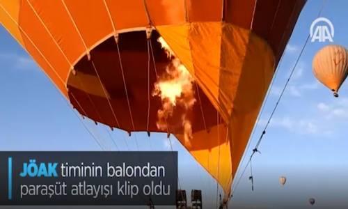 JÖAK Timinin Balondan Paraşüt Atlayışı Klip Oldu