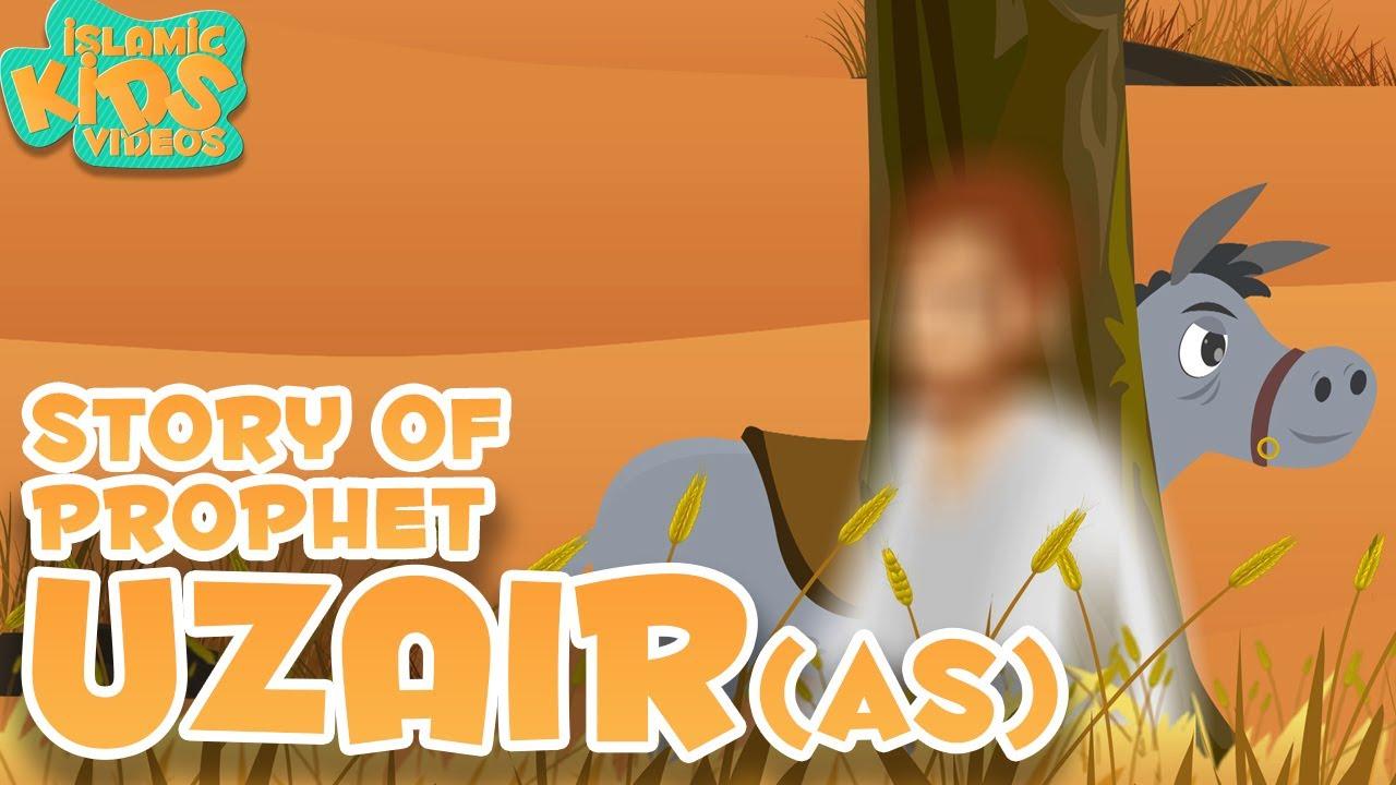 Hz.Üzeyr'in Hayatı (Animasyon)
