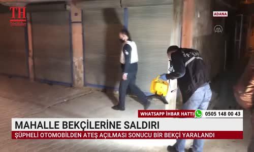 MAHALLE BEKÇİLERİNE SALDIRI