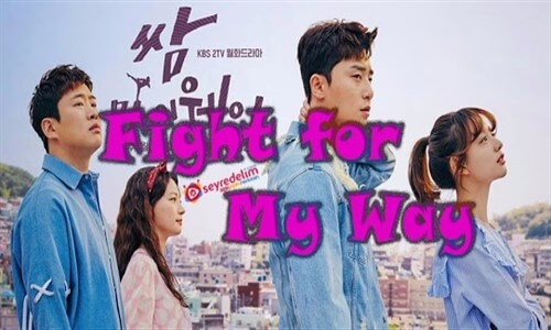 Fight For My Way 6. Bölüm İzle