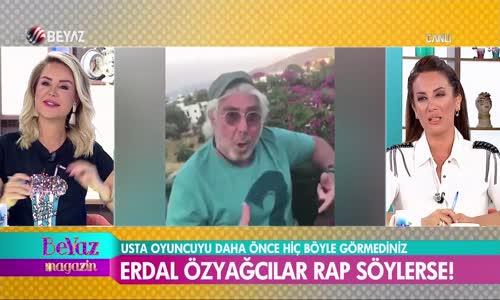 71 Yaşındaki Erdal Özyağcılar Rap Söylediği Videoyla Şaşırttı