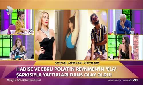 Ebru Polat Reynmen'in Şarkısına Yaptığı Dansa Açıklık Getirdi