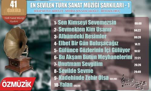 En Sevilen Türk Sanat Müziği Şarkıları