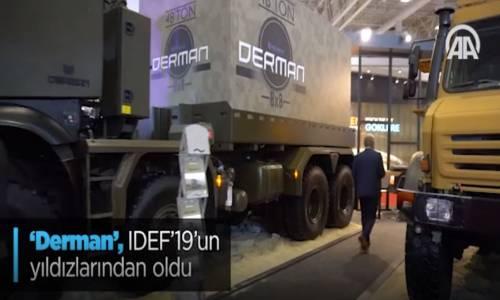 'Derman'  IDEF'19'un Yıldızlarından Oldu