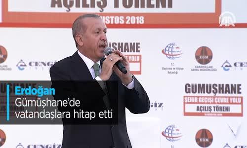 Erdoğan Gümüşhane'de Vatandaşlara Hitap Etti