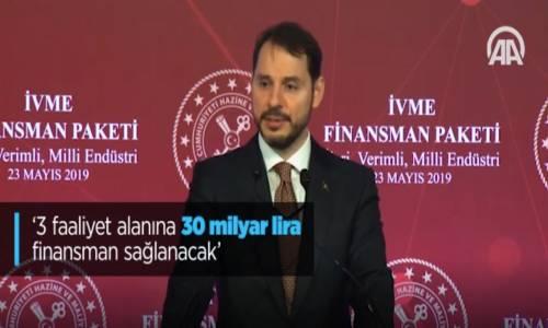 3 Faaliyet Alanına 30 Milyar Lira Finansman Sağlanacak