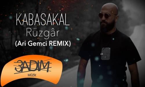 Kabasakal - Rüzgar (Ari Gemci Remix)