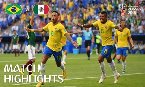 Brezilya 2 - 0 Meksika - 2018 Dünya Kupası Maç Özeti