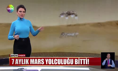 7 aylık Mars yolculuğu bitti!