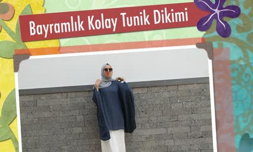 da45a92482d7c Aslı Afşaroğlu Bayram İçin Kolay Tunik Dikimi - Seyredelim.com