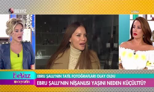 Ebru Şallı'nın Nişanlısı Neden Yaşını Küçülttü