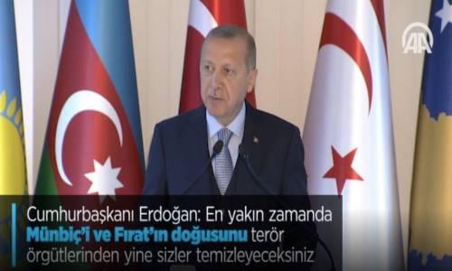 Cumhurbaşkanı Erdoğan - En Yakın Zamanda Münbiç'i Ve Fırat'ın Doğusunu Terör Örgütlerinden Yine Sizler Temizleyeceksiniz