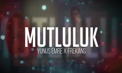 Yunus Emre & Frekans - Mutluluk ( Kinetic Typography Video )
