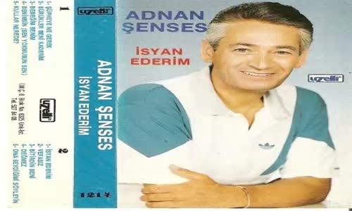 Adnan Şenses - Geyik Hasan