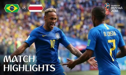 Brezilya 2 - 0 Kosta Rika - 2018 Dünya Kupası Maç Özeti