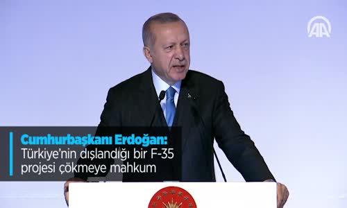 Cumhurbaşkanı Erdoğan Türkiye'nin Dışlandığı Bir F-35 Projesi Çökmeye Mahkum