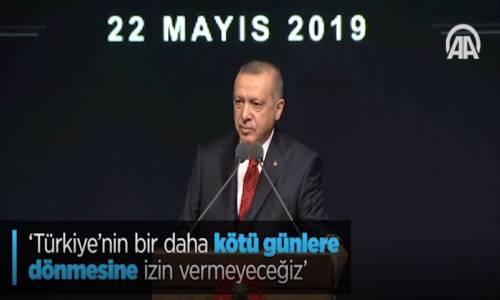 Türkiye'nin Bir Daha Kötü Günlere Dönmesine İzin Vermeyeceğiz