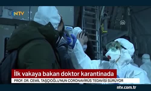 Türkiye'de ilk Corona vakasına bakan doktor karantinada