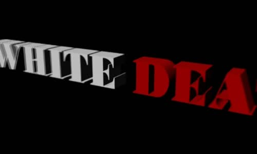White Death part 2 New Life