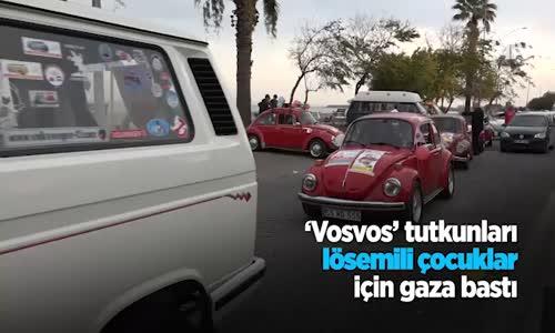 Vosvos  Tutkunları Lösemili Çocuklar İçin Gaza Bastı