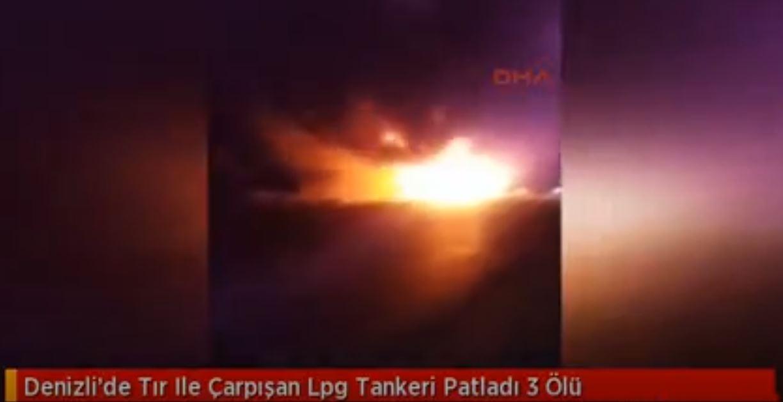 Denizli'de Tır İle Çarpışan Lpg Tankeri Patladı 3 Ölü