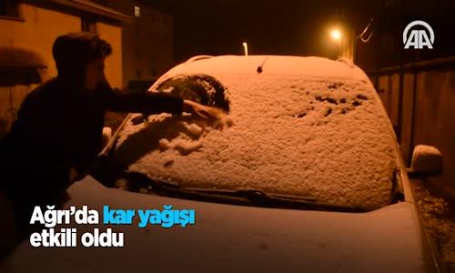 Ağrı'da Kar Yağışı Etkili Oldu