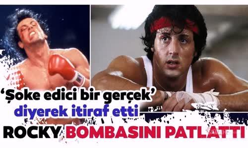Sylvester Stallone İtiraf Etti Rocky Hayranları Şaşkına Döndü
