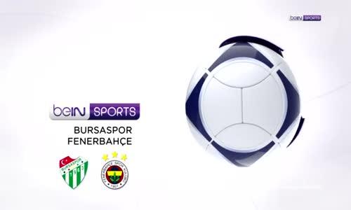 Bursaspor - Fenerbahçe Maçının Özeti
