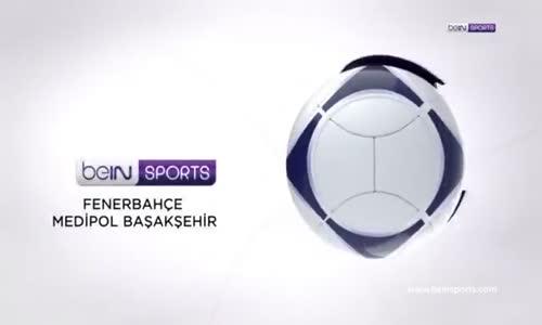Fenerbahçe 1-0 M.Başakşehir ( Geniş Özet HD)GOL OZAN TUFAN