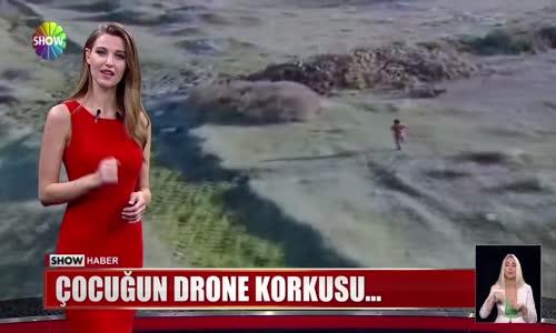 Çocuğun drone korkusu...