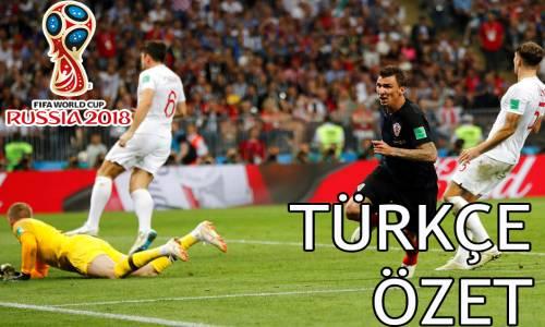 Hırvatistan 2 - 1 İngiltere 2018 Dünya Kupası Maç Özeti