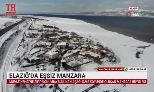 ELAZIĞ'DA EŞSİZ MANZARA