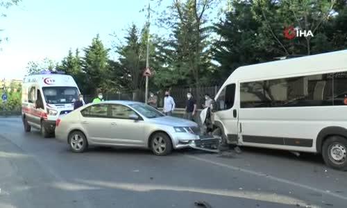 Sultanbeyli'de servis minibüsüyle otomobil kafa kafaya çarpıştı- 1 yaralı