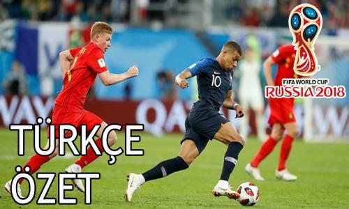 Fransa 1 - 0 Belçika 2018 Dünya Kupası Maç Özeti