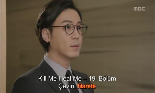 Kill me, Heal Me - Sil Baştan - 19. Bölüm