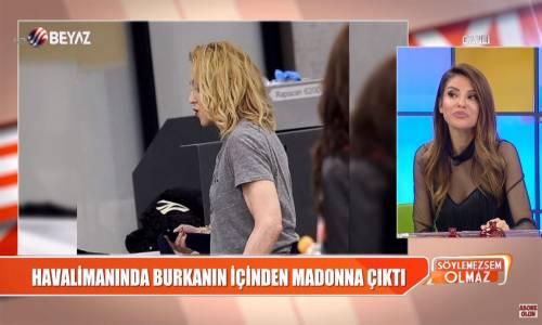 Burkanın İçinden Madonna Çıktı!