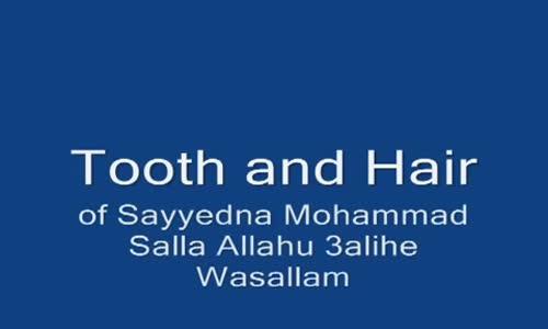 Hz.Muhammed(S.A.V.) Saç, Diş ve Kılıcı